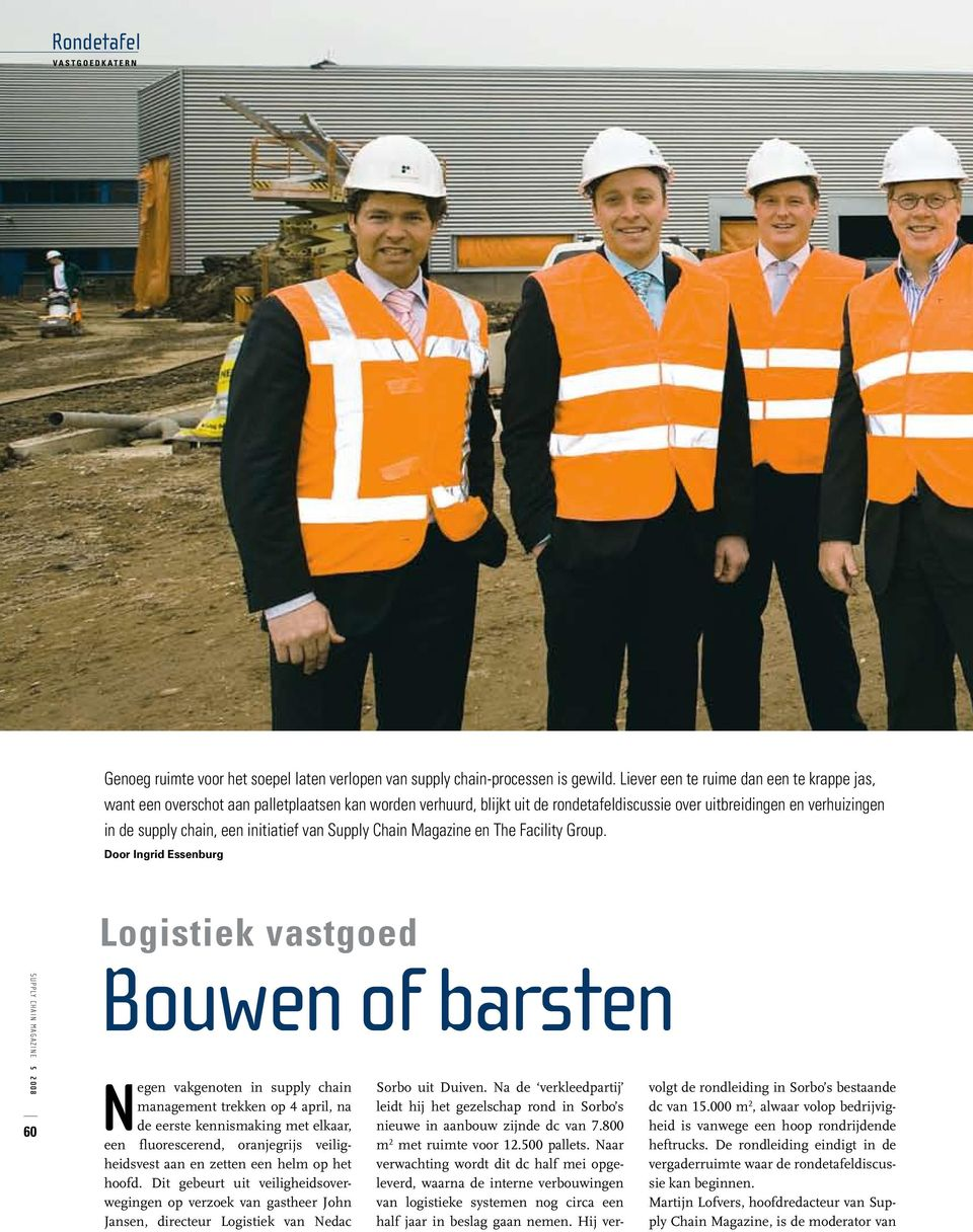 initiatief van Supply Chain Magazine en The Facility Group.