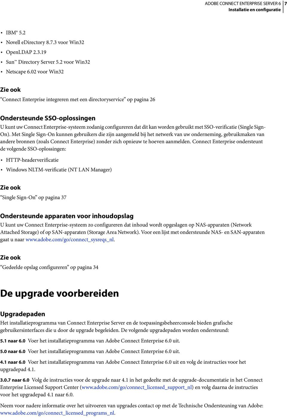 gebruikt met SSO-verificatie (Single Sign- On).