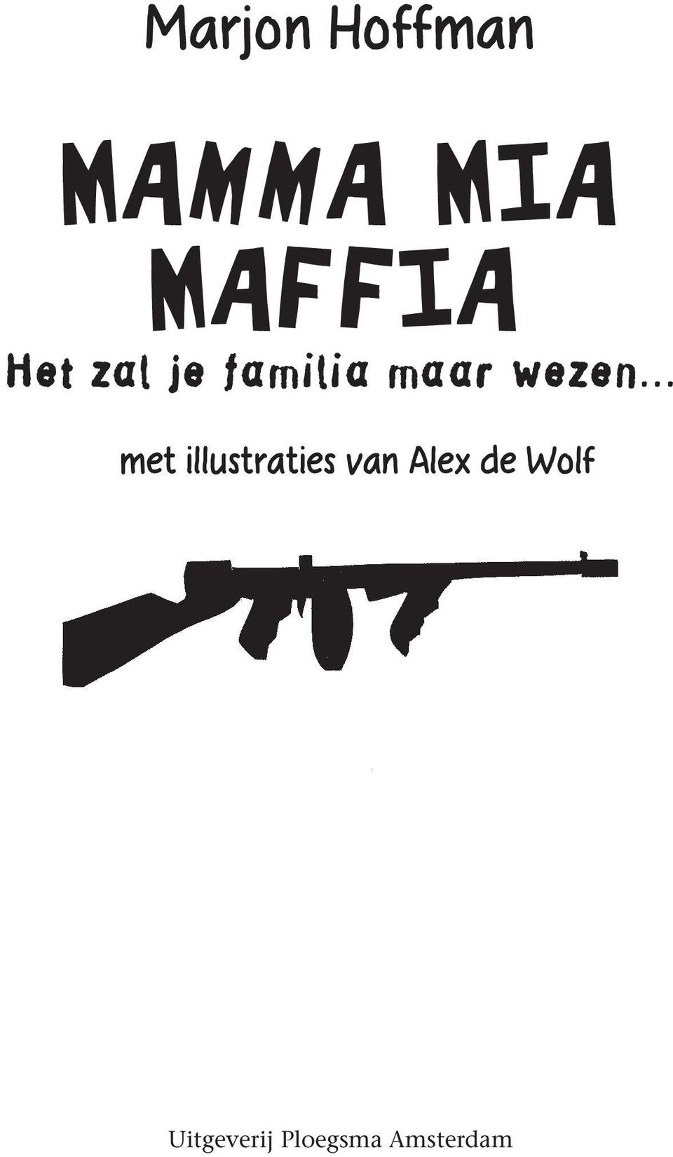 met illustraties van Alex de