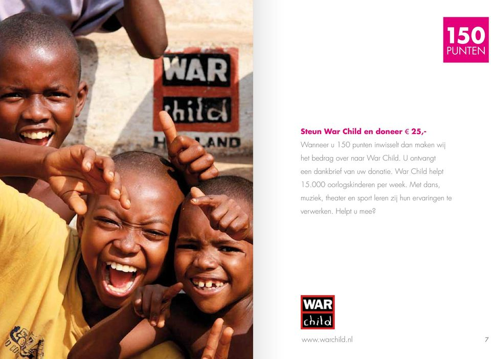 War Child helpt 15.000 oorlogskinderen per week.