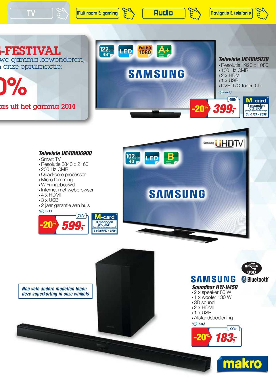 Quad-core processor. Micro Dimming. WiFi ingebouwd. Internet met webbrowser. 4 x HDMI. 3 x USB.