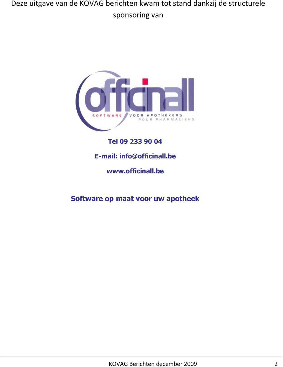 04 E-mail: info@officinall.