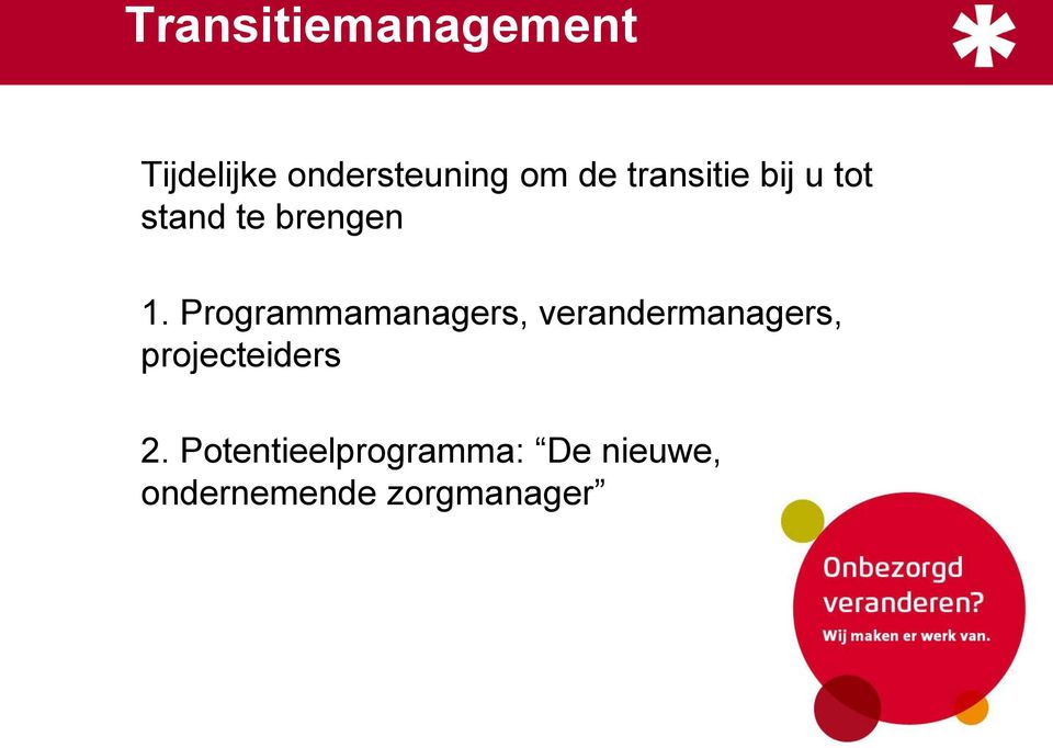 Programmamanagers, verandermanagers, projecteiders