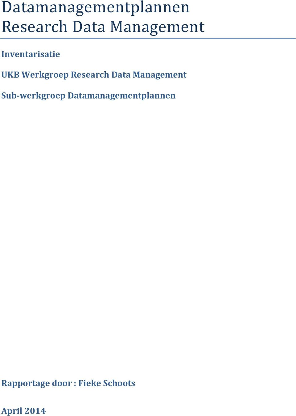 Research Data Management Sub-werkgroep