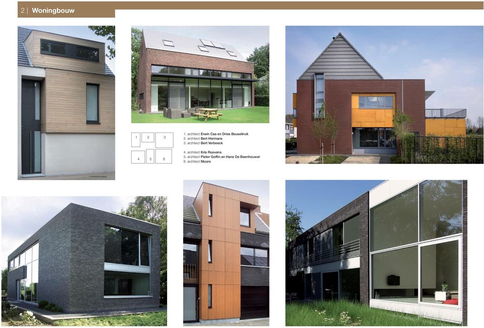 architect Bert Hermans 3. architect Bert Verbeeck 4.
