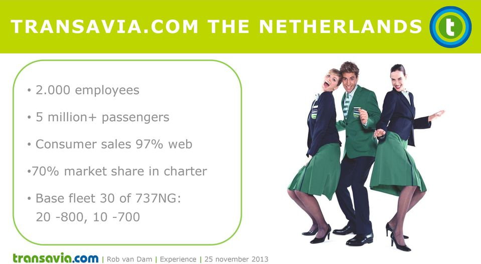 000 employees 5 million+ passengers