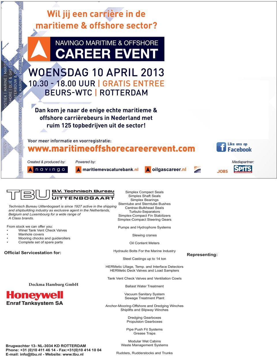 de maritieme & offshore sector? WOENSDAG 10 APRIL 2013 10.30 18.