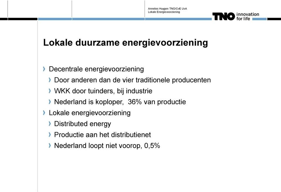 industrie Nederland is koploper, 36% van productie Lokale
