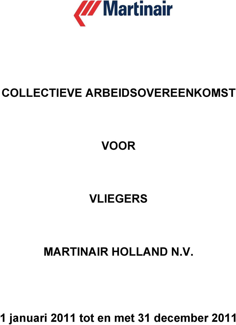 VLIEGERS MARTINAIR HOLLAND
