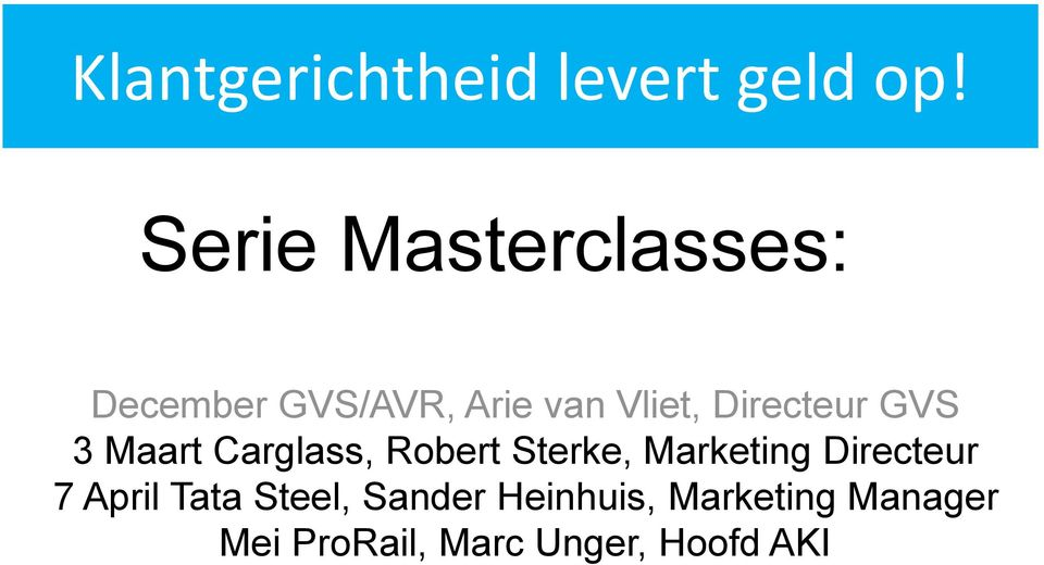 Directeur GVS 3 Maart Carglass, Robert Sterke, Marketing