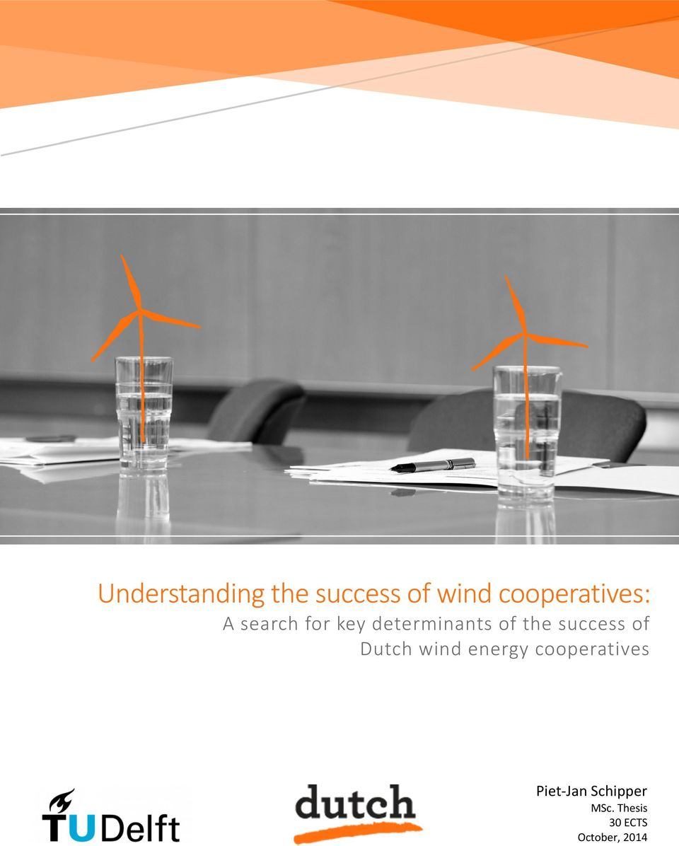 of the success of Dutch wind energy