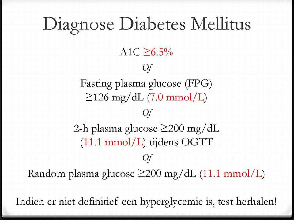 0 mmol/l) Of 2-h plasma glucose 200 mg/dl (11.