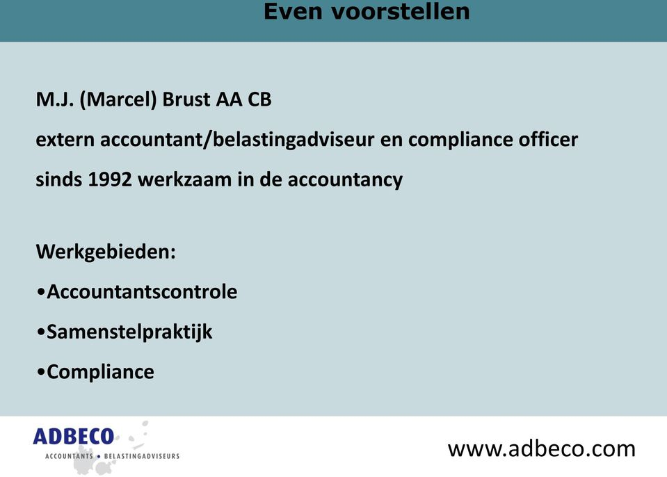 accountant/belastingadviseur en compliance officer