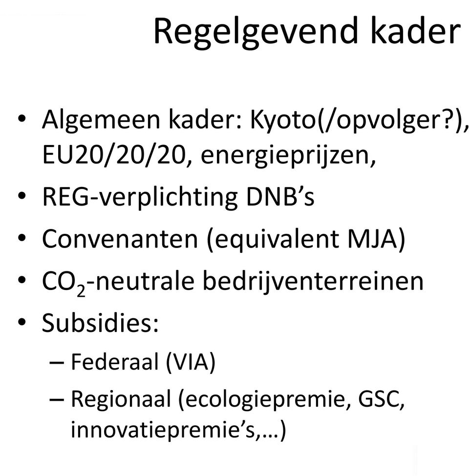 Convenanten (equivalent MJA) CO 2 -neutrale