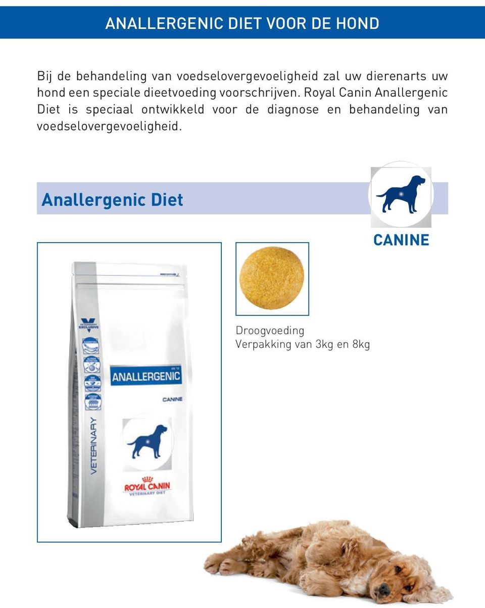 Royal Canin Anallergenic Diet is speciaal ontwikkeld voor de diagnose en
