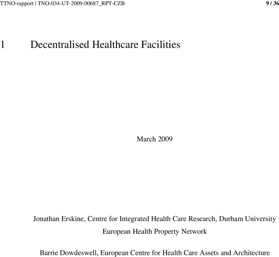 Integrated Health Care Research, Durham University European Health