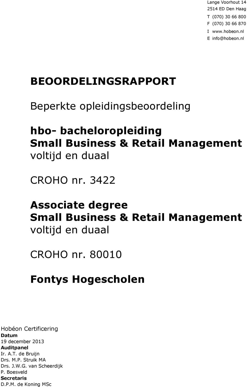 CROHO nr. 3422 Associate degree Small Business & Retail Management voltijd en duaal CROHO nr.
