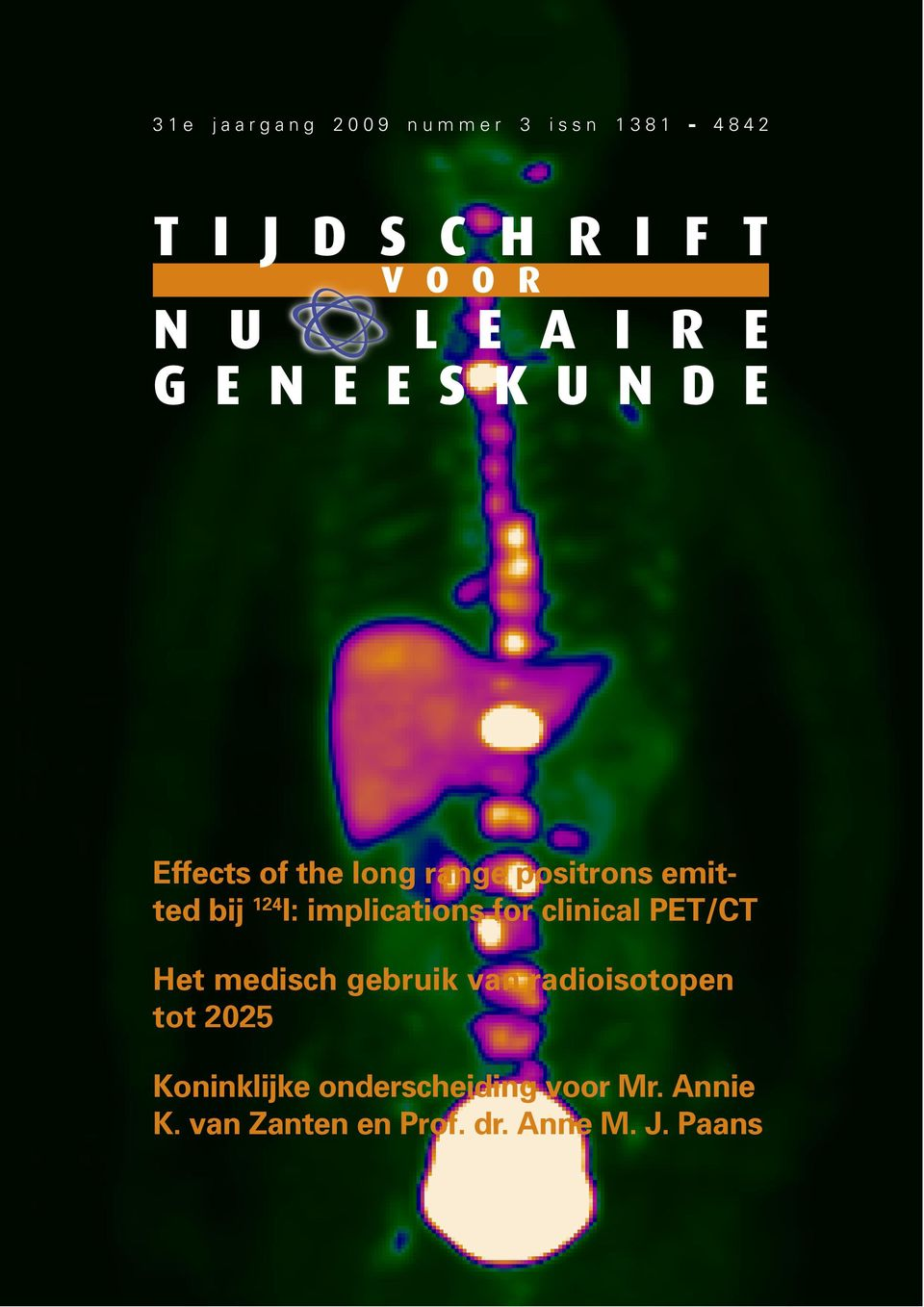 implications for clinical PET/CT Het medisch gebruik van radioisotopen tot 2025