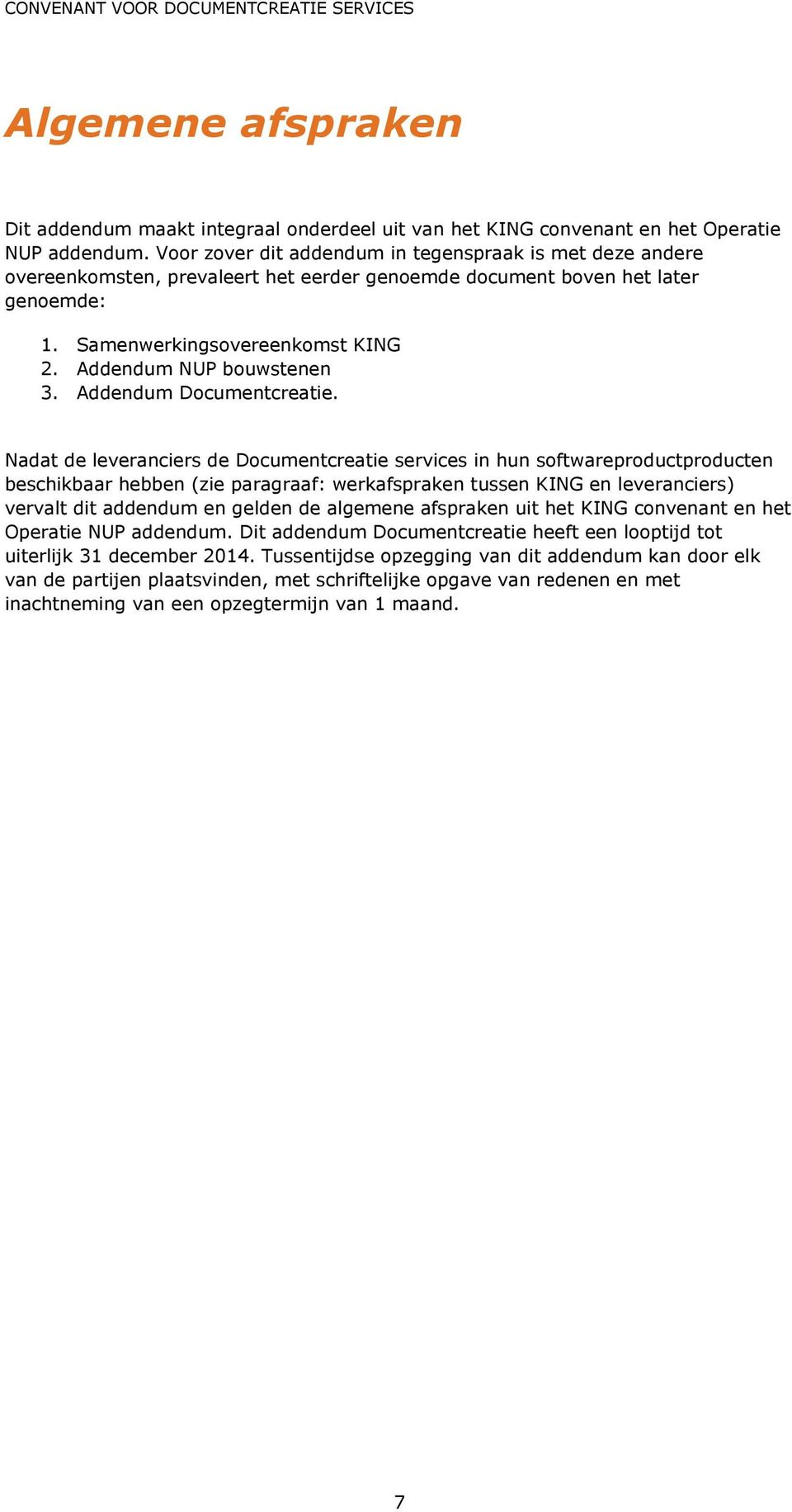 Addendum NUP bouwstenen 3. Addendum Documentcreatie.