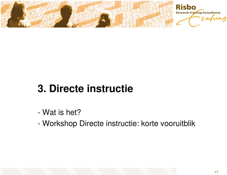 - Workshop Directe