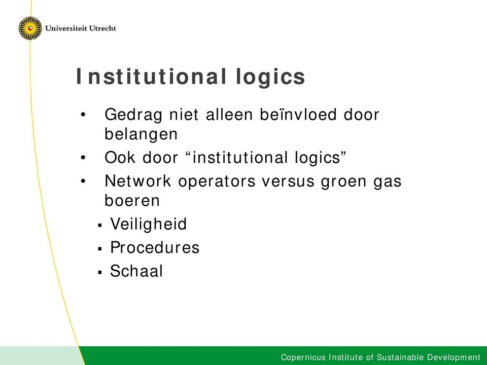 institutional logics Network operators