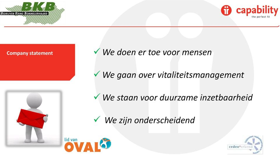 vitaliteitsmanagement We staan