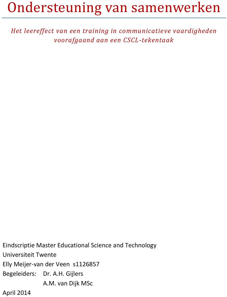 Eindscriptie Master Educational Science and Technology Universiteit