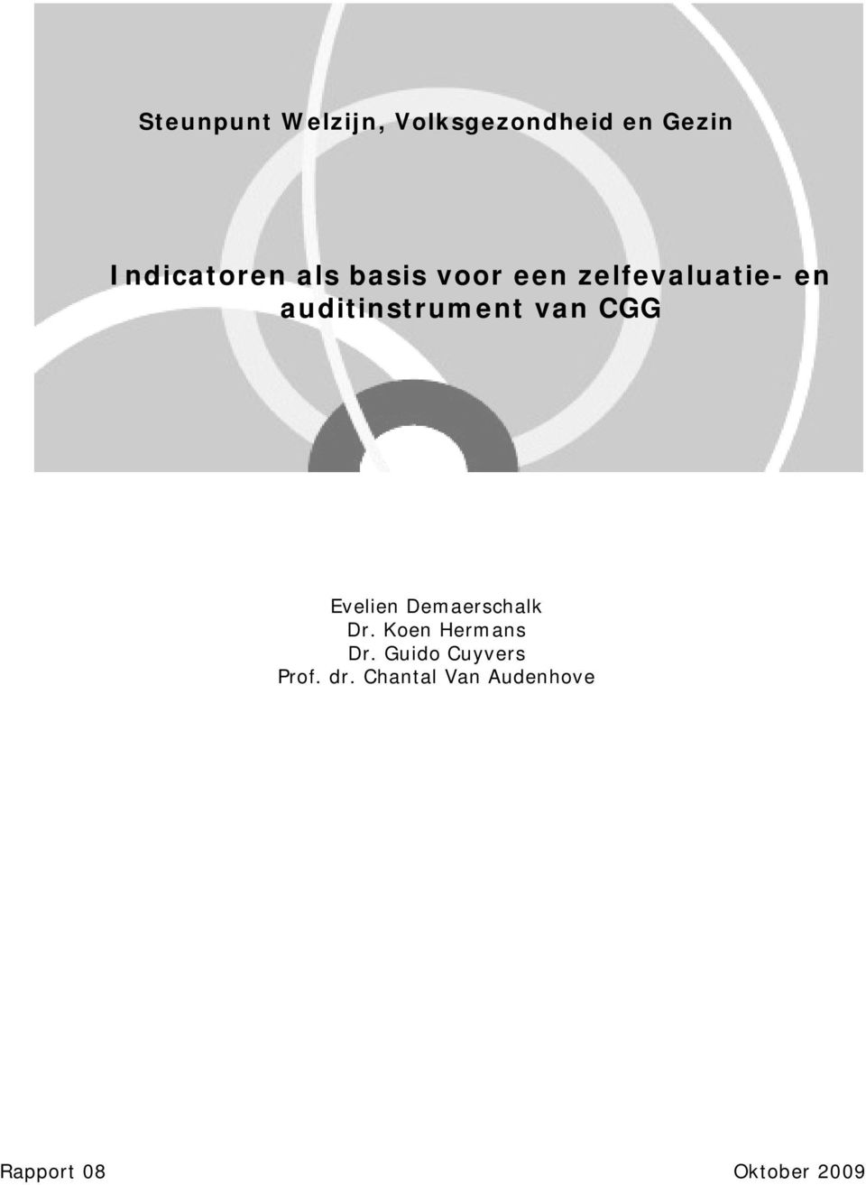 CGG Evelien Demaerschalk Dr. Koen Hermans Dr.