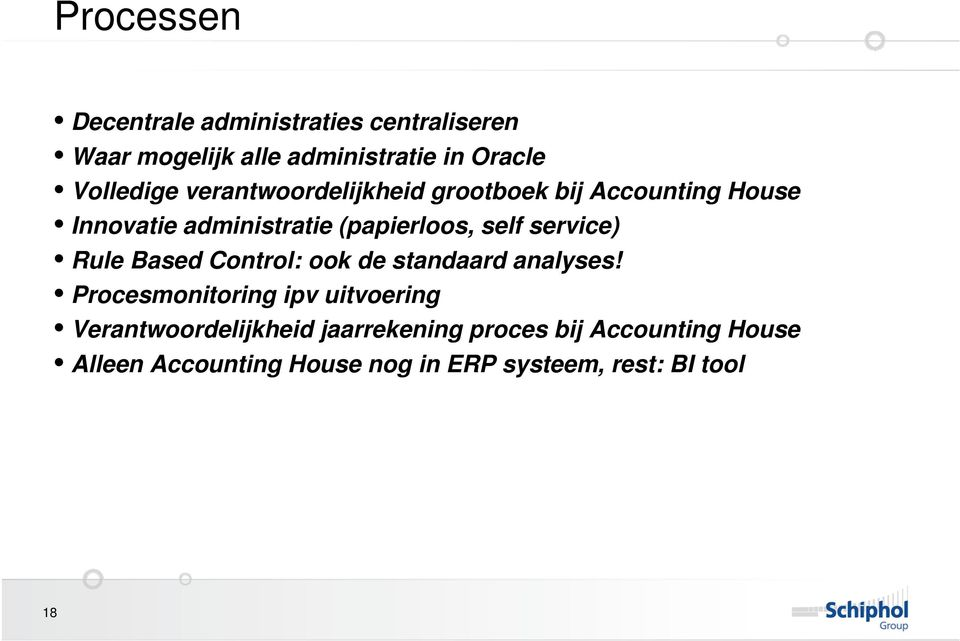 self service) Rule Based Control: ook de standaard analyses!