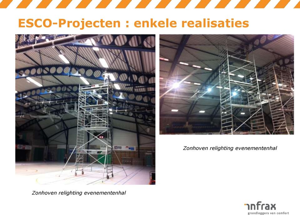 relighting evenementenhal