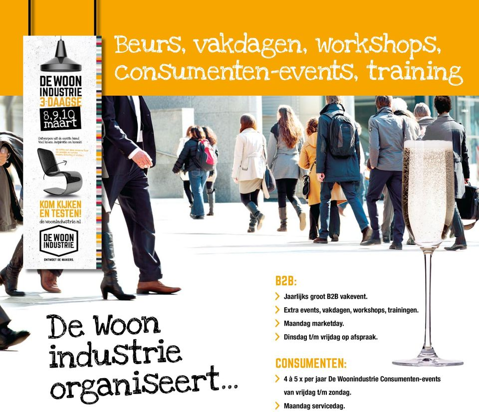 Extra events, vakdagen, workshops, trainingen. Maandag marketday.
