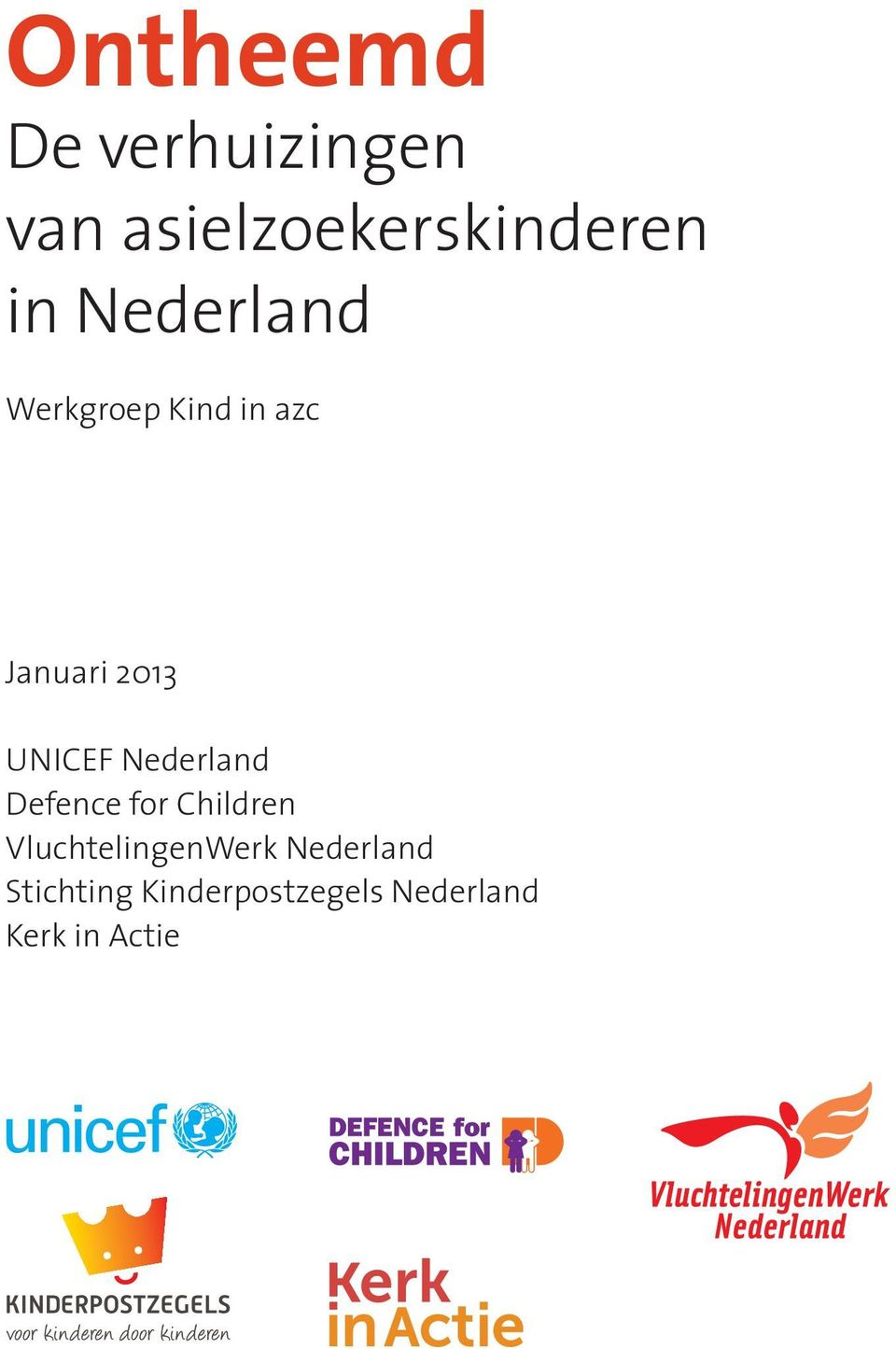 Nederland Defence for Children VluchtelingenWerk