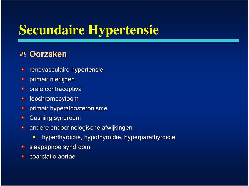 hyperaldosteronisme Cushing syndroom andere endocrinologische