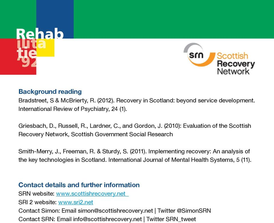 Implementing recovery: An analysis of the key technologies in Scotland. International Journal of Mental Health Systems, 5 (11).