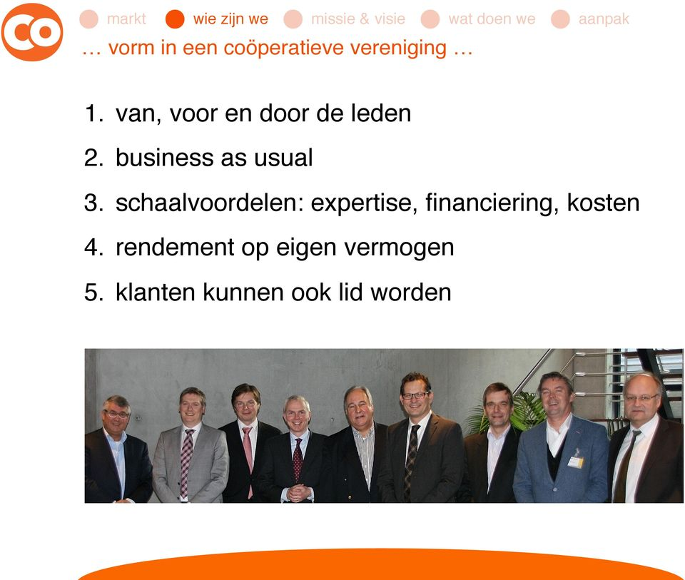 van, voor en door de leden! 2. business as usual! 3.