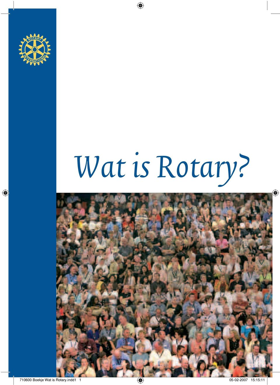 is Rotary.