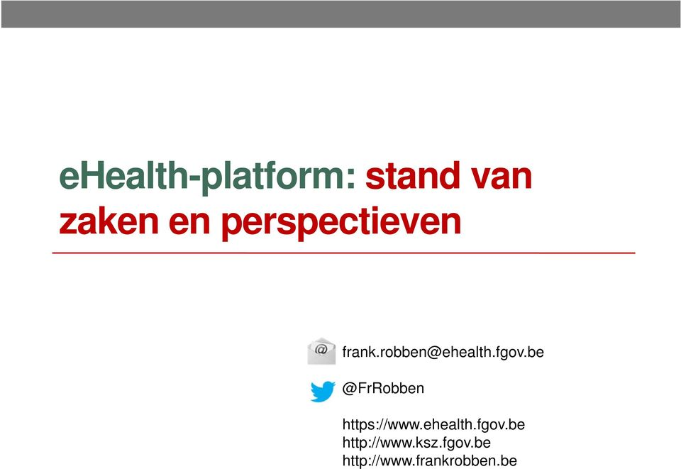 be @FrRobben https://www.ehealth.fgov.