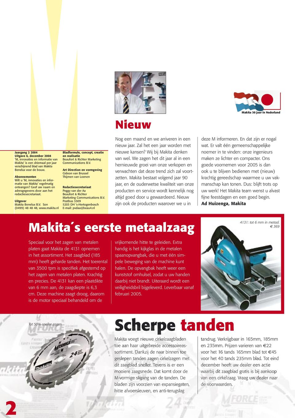 makita.nl Bladformule, concept, creatie en realisatie Beaufort & Richter Marketing Communications B.V.