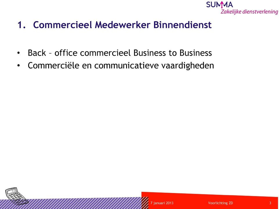Business Commerciële en communicatieve