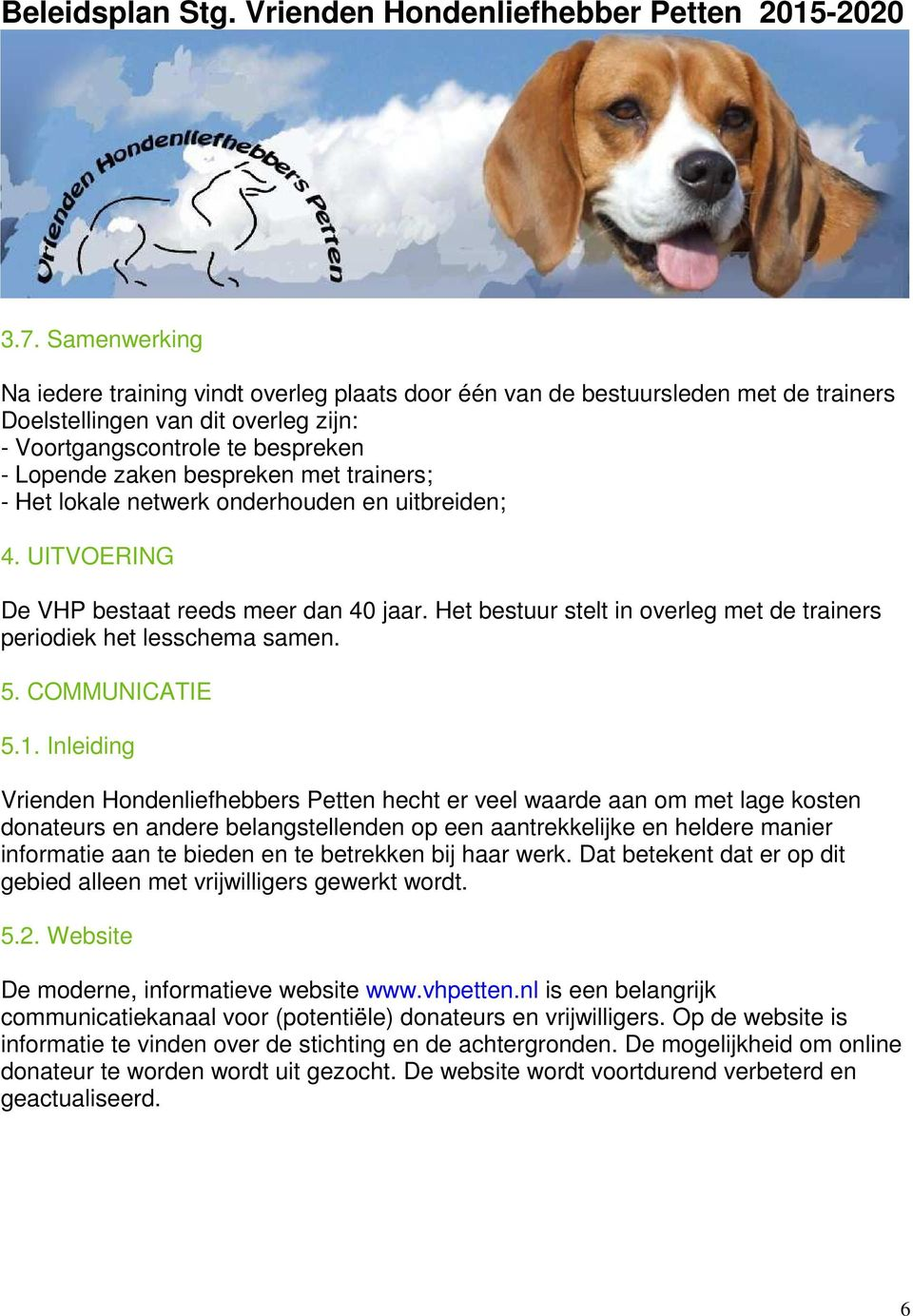 5. COMMUNICATIE 5.1.