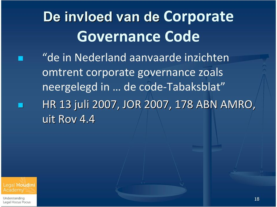 corporategovernancezoals neergelegd in de