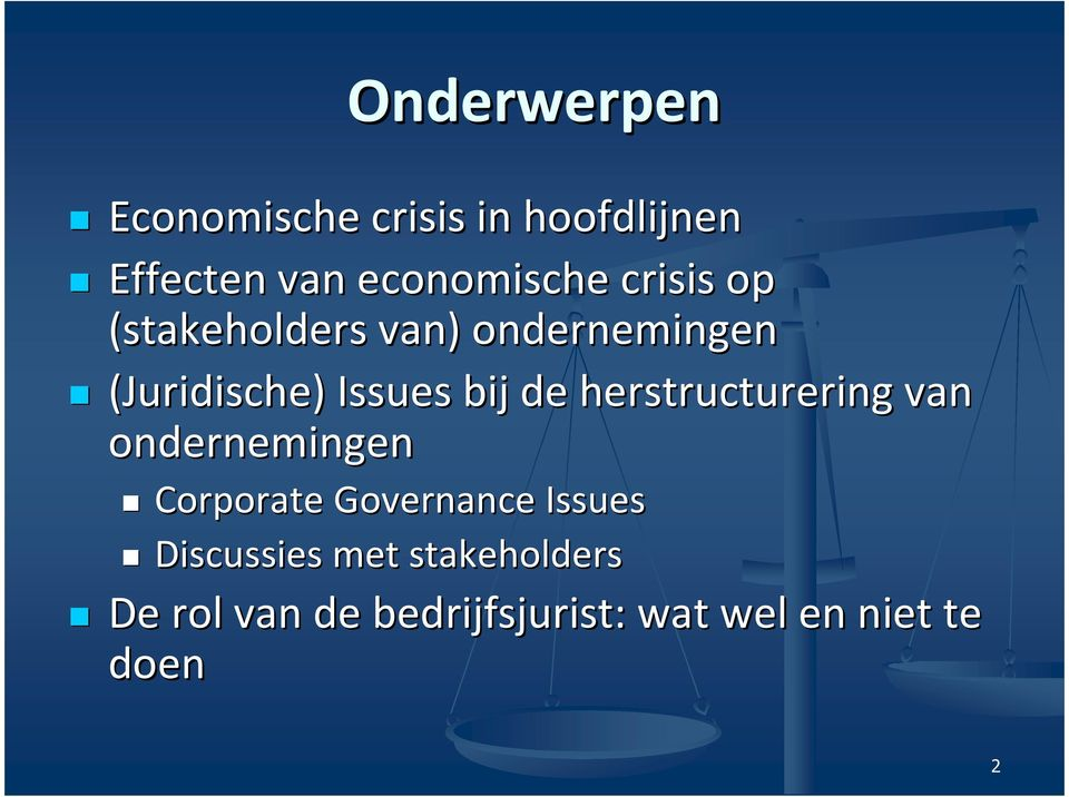 herstructurering van ondernemingen Corporate Governance Issues
