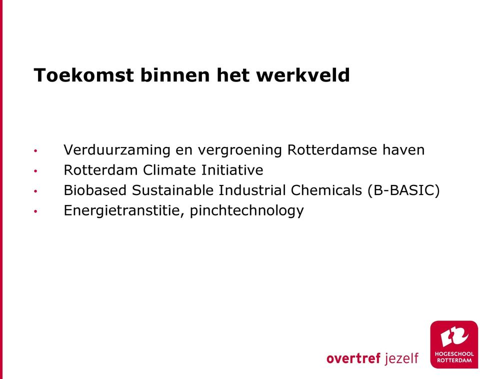 Initiative Biobased Sustainable Industrial