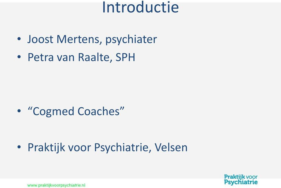 Raalte, SPH Cogmed Coaches