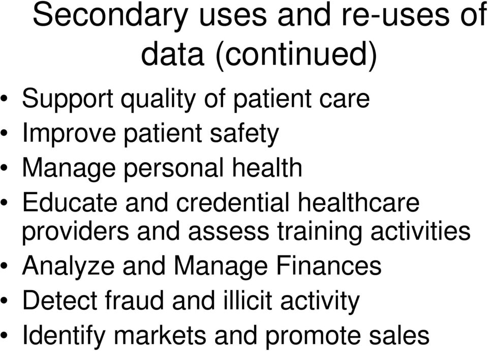 healthcare providers and assess training activities Analyze and Manage