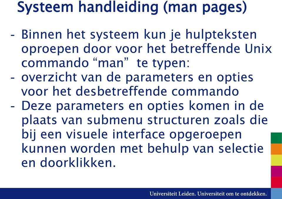 desbetreffende commando - Deze parameters en opties komen in de plaats van submenu structuren
