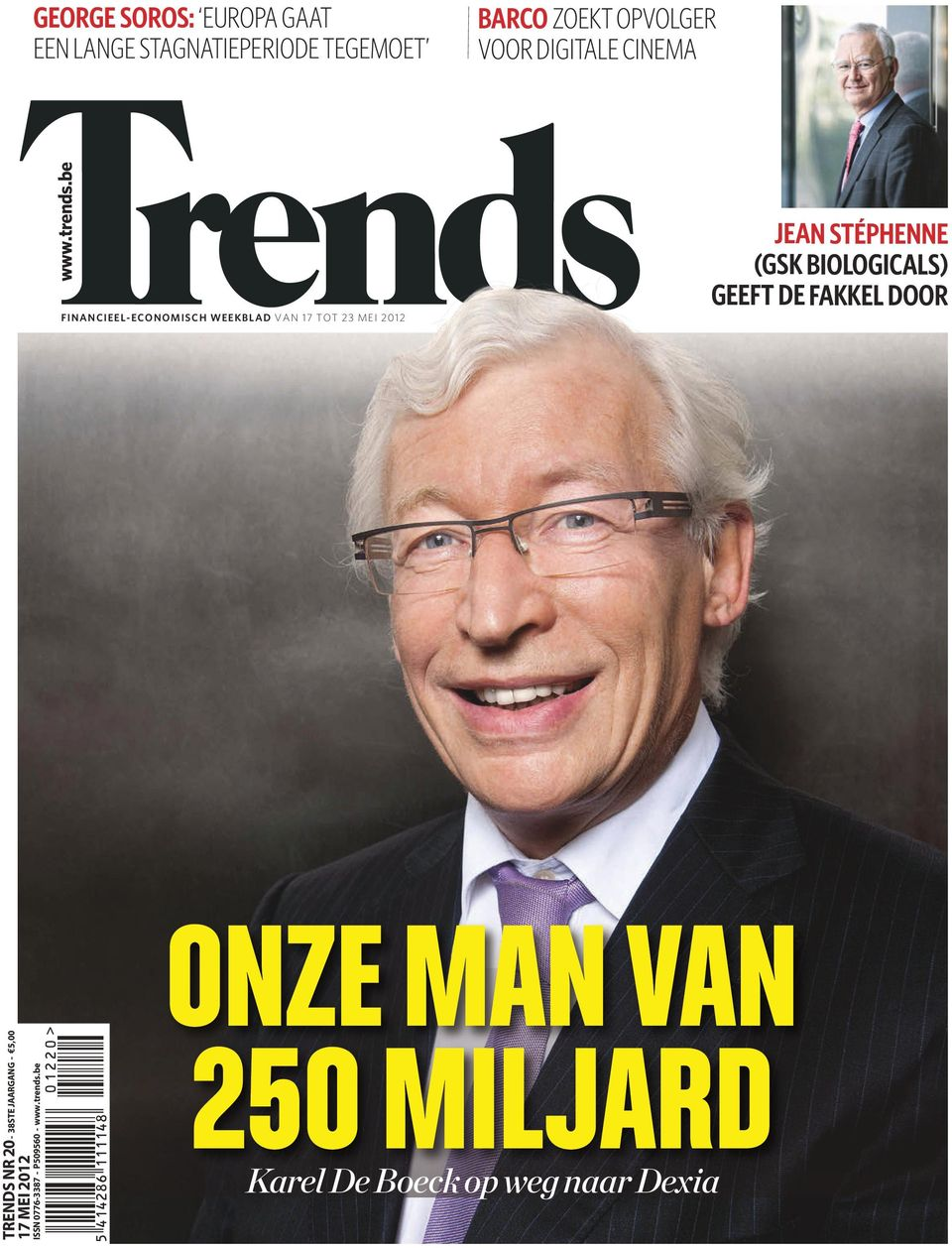be FINANCIEEL-ECONOMISCH WEEKBLAD VAN 17 TOT 23 MEI 2012 JEAN STÉPHENNE (GSK BIOLOGICALS)