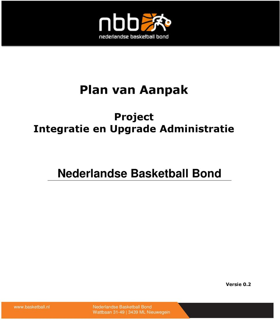 Bond Versie 0.2 www.basketball.