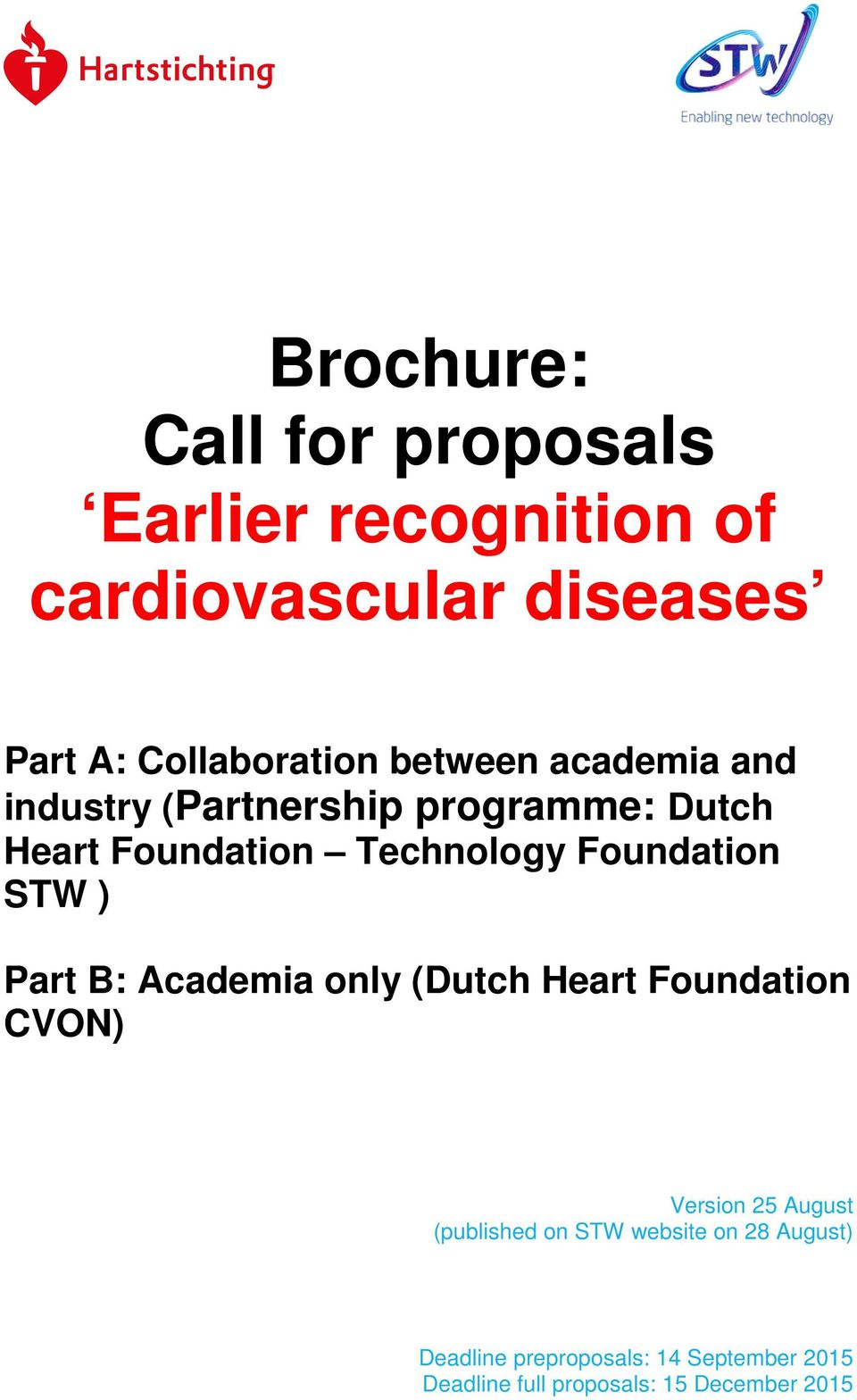 STW ) Part B: Academia only (Dutch Heart Foundation CVON) Version 25 August (published on STW