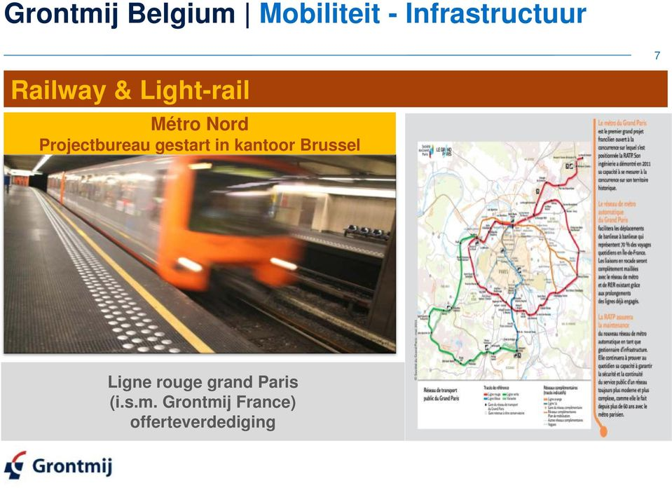 gestart in kantoor Brussel 7 Ligne rouge grand